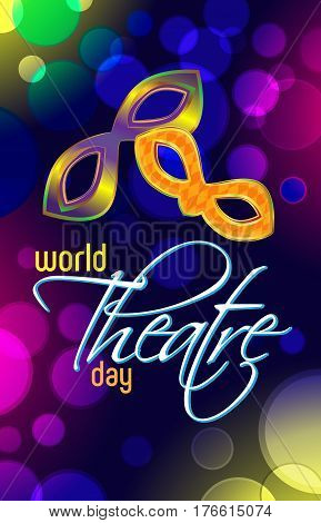 Vector day greeting card of the theater. Masks on a bright bokeh background