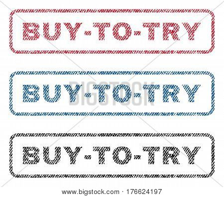 Buy-To-Try text textile seal stamp watermarks. Blue red black fabric vectorized texture. Vector caption inside rounded rectangular shape. Rubber emblem with fiber textile structure.