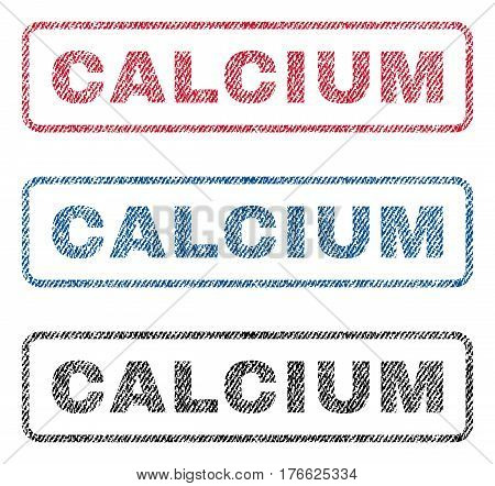 Calcium text textile seal stamp watermarks. Blue, red, black fabric vectorized texture. Vector tag inside rounded rectangular shape. Rubber sticker with fiber textile structure.