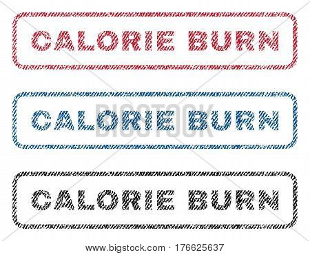Calorie Burn text textile seal stamp watermarks. Blue, red, black fabric vectorized texture. Vector caption inside rounded rectangular banner. Rubber emblem with fiber textile structure.