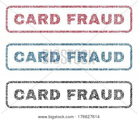 Card Fraud text textile seal stamp watermarks. Blue, red, black fabric vectorized texture. Vector caption inside rounded rectangular shape. Rubber emblem with fiber textile structure.