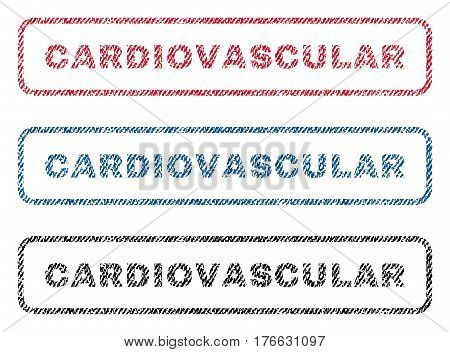 Cardiovascular text textile seal stamp watermarks. Blue, red, black fabric vectorized texture. Vector caption inside rounded rectangular banner. Rubber sticker with fiber textile structure.