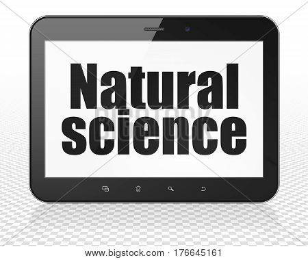 Science concept: Tablet Pc Computer with black text Natural Science on display, 3D rendering