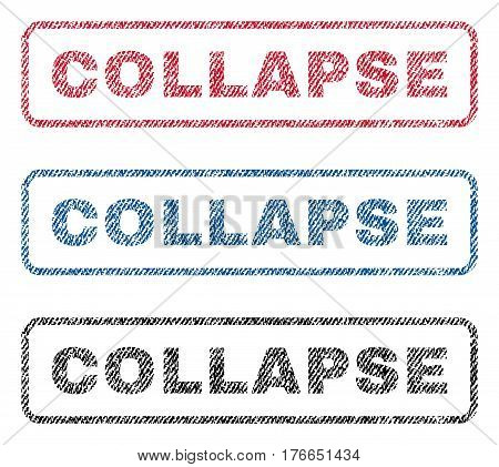 Collapse text textile seal stamp watermarks. Blue, red, black fabric vectorized texture. Vector caption inside rounded rectangular shape. Rubber sticker with fiber textile structure.