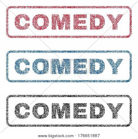 Comedy text textile seal stamp watermarks. Blue, red, black fabric vectorized texture. Vector tag inside rounded rectangular banner. Rubber sign with fiber textile structure.