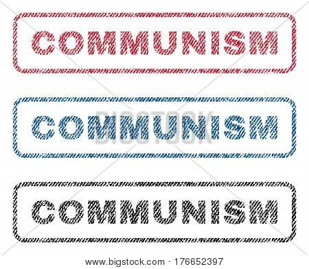Communism text textile seal stamp watermarks. Blue, red, black fabric vectorized texture. Vector caption inside rounded rectangular banner. Rubber sign with fiber textile structure.