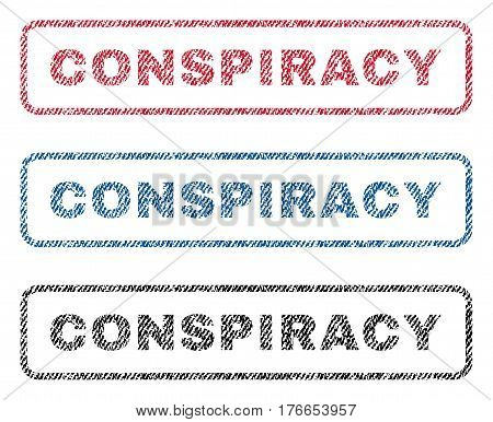 Conspiracy text textile seal stamp watermarks. Blue, red, black fabric vectorized texture. Vector caption inside rounded rectangular shape. Rubber sign with fiber textile structure.