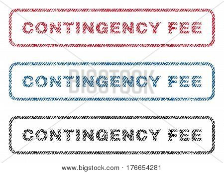 Contingency Fee text textile seal stamp watermarks. Blue, red, black fabric vectorized texture. Vector caption inside rounded rectangular banner. Rubber sticker with fiber textile structure.