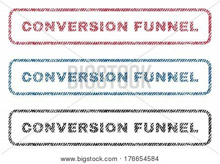 Conversion Funnel text textile seal stamp watermarks. Blue, red, black fabric vectorized texture. Vector caption inside rounded rectangular banner. Rubber sign with fiber textile structure.
