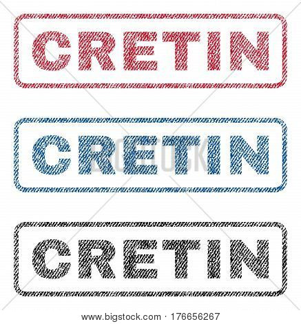 Cretin text textile seal stamp watermarks. Blue, red, black fabric vectorized texture. Vector caption inside rounded rectangular banner. Rubber emblem with fiber textile structure.