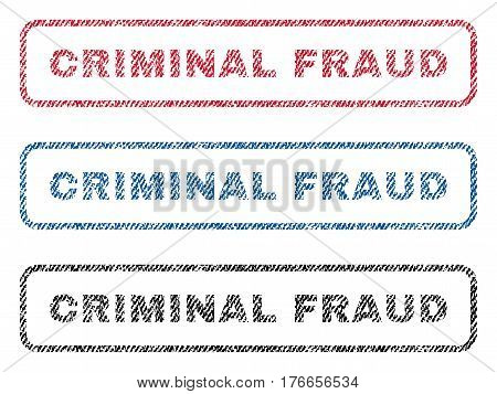 Criminal Fraud text textile seal stamp watermarks. Blue, red, black fabric vectorized texture. Vector caption inside rounded rectangular shape. Rubber emblem with fiber textile structure.