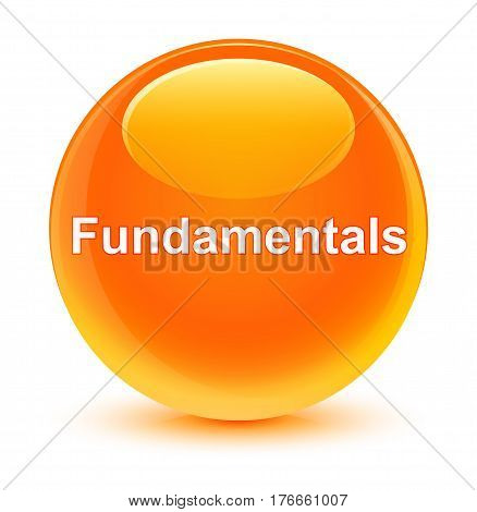 Fundamentals Glassy Orange Round Button