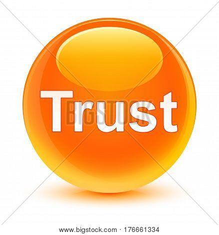 Trust Glassy Orange Round Button