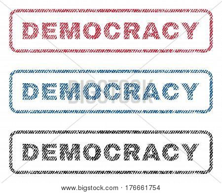 Democracy text textile seal stamp watermarks. Blue, red, black fabric vectorized texture. Vector tag inside rounded rectangular banner. Rubber emblem with fiber textile structure.