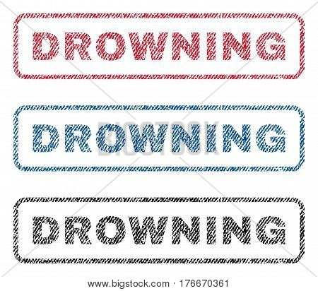 Drowning text textile seal stamp watermarks. Blue, red, black fabric vectorized texture. Vector tag inside rounded rectangular banner. Rubber sticker with fiber textile structure.