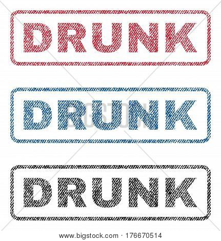 Drunk text textile seal stamp watermarks. Blue, red, black fabric vectorized texture. Vector tag inside rounded rectangular shape. Rubber sticker with fiber textile structure.