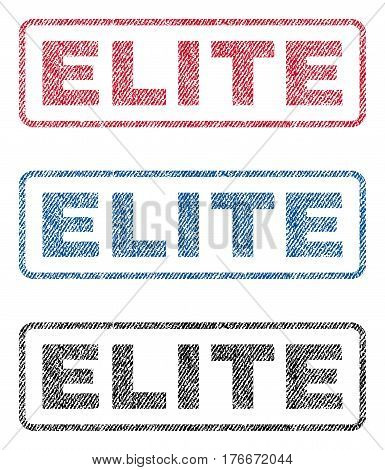 Elite text textile seal stamp watermarks. Blue, red, black fabric vectorized texture. Vector caption inside rounded rectangular shape. Rubber sticker with fiber textile structure.