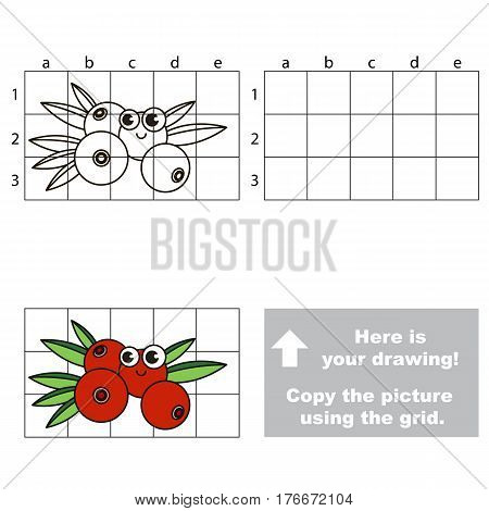 Copy the picture using grid lines. Easy educational kid game. Simple level of difficulty. Copy the Cranberry.