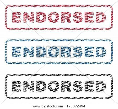 Endorsed text textile seal stamp watermarks. Blue, red, black fabric vectorized texture. Vector tag inside rounded rectangular shape. Rubber sign with fiber textile structure.
