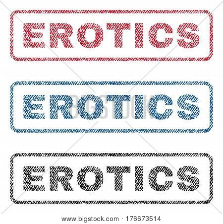 Erotics text textile seal stamp watermarks. Blue, red, black fabric vectorized texture. Vector tag inside rounded rectangular banner. Rubber emblem with fiber textile structure.