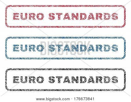 Euro Standards text textile seal stamp watermarks. Blue, red, black fabric vectorized texture. Vector tag inside rounded rectangular banner. Rubber sign with fiber textile structure.