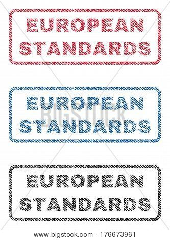 European Standards text textile seal stamp watermarks. Blue, red, black fabric vectorized texture. Vector tag inside rounded rectangular banner. Rubber emblem with fiber textile structure.
