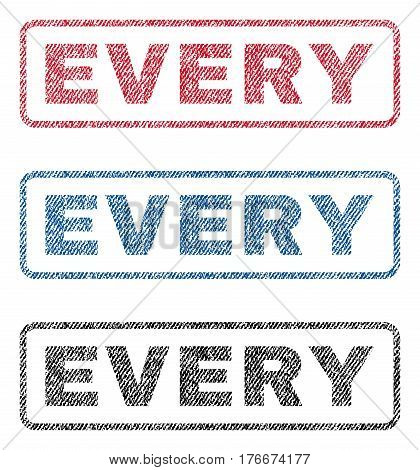 Every text textile seal stamp watermarks. Blue, red, black fabric vectorized texture. Vector caption inside rounded rectangular shape. Rubber sticker with fiber textile structure.