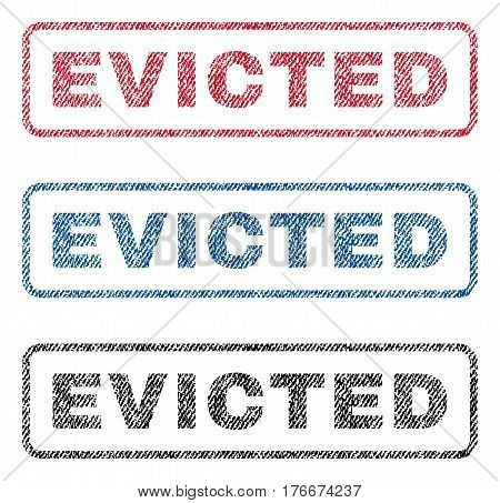 Evicted text textile seal stamp watermarks. Blue, red, black fabric vectorized texture. Vector tag inside rounded rectangular shape. Rubber emblem with fiber textile structure.