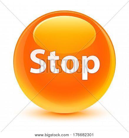 Stop Glassy Orange Round Button