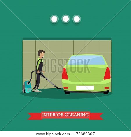 Cleaning car interior vector illustration. Worker making use of vacuum cleaner. Car repair services or car wash services flat style design.