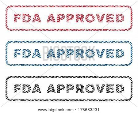 FDA Approved text textile seal stamp watermarks. Blue, red, black fabric vectorized texture. Vector tag inside rounded rectangular banner. Rubber sticker with fiber textile structure.