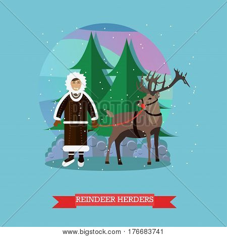 Vector illustration of northern landscape with eskimo male and reindeer. Reindeer herder concept design element in flat style.