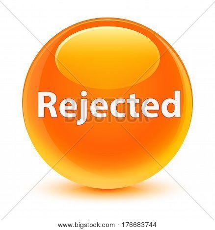Rejected Glassy Orange Round Button