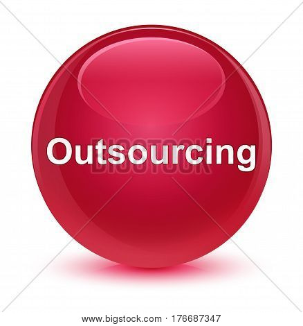 Outsourcing Glassy Pink Round Button