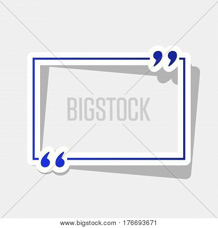 Text quote sign. Vector. New year bluish icon with outside stroke and gray shadow on light gray background.