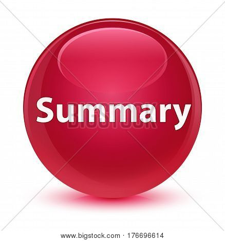 Summary Glassy Pink Round Button