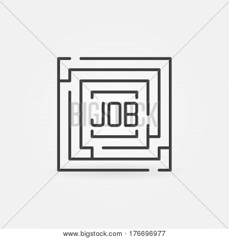 Job maze icon. Vector minimal square labyrinth with word JOB inside symbol or logo element in thin line style
