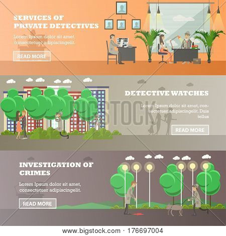 Vector set of detective horizontal banners. Services of private detectives, Detective watches, Investigation of crimes flat style design elements.