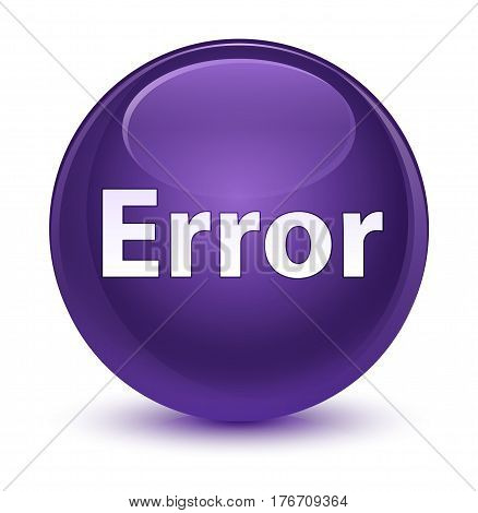 Error Glassy Purple Round Button