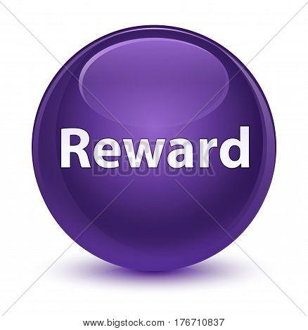 Reward Glassy Purple Round Button