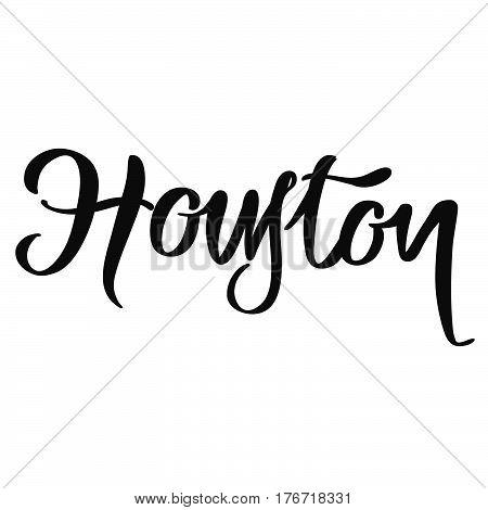 Houston Calligraphic Lettering