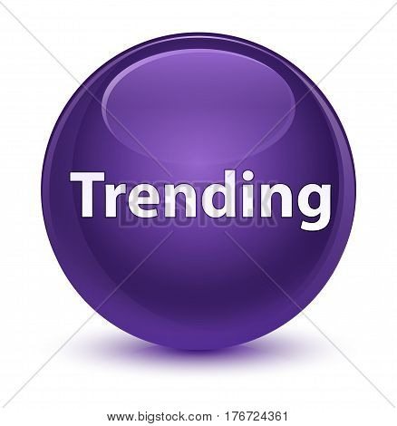 Trending Glassy Purple Round Button