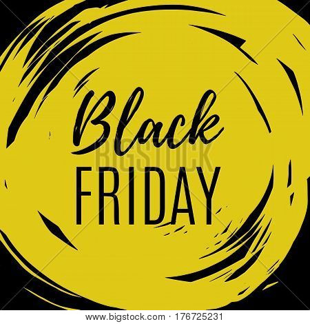 Black friday banner. Hand drawn yellow ink stane sale background with lettering. Black friday sale paint brush strokes. Black friday sale logo for banner, web, flyer, header design. Vector