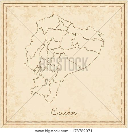 Ecuador Region Map: Stilyzed Old Pirate Parchment Imitation. Detailed Map Of Ecuador Regions. Vector
