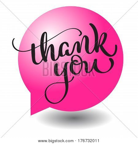 Thank you text with round red ball frame on background. Hand drawn Calligraphy lettering Vector illustration EPS10.