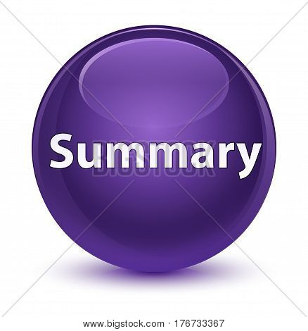 Summary Glassy Purple Round Button