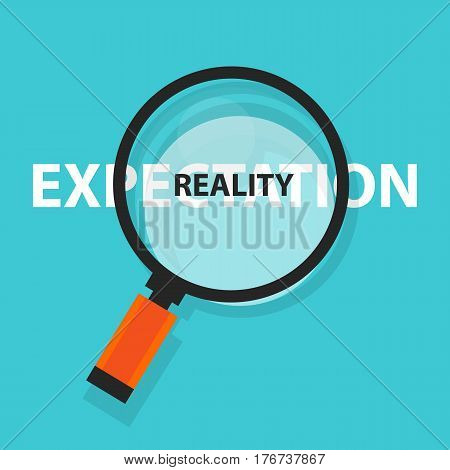 expectation vs reality concept business analysis magnifying glass symbol vector