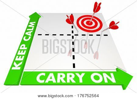 Keep Calm and Carry On Stay Cool Saying Matrix Words Arrow 3d Illustration