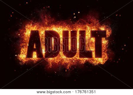 adult only sign text alert allowed permission hot fire flames explosion