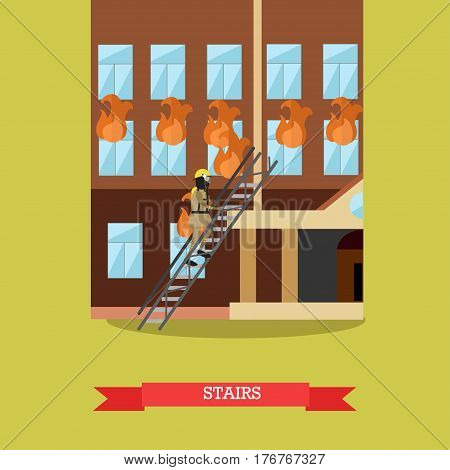Vector illustration of firefighter in protective clothing, helmet and mask going upstairs to fight fire in the house. Burning flame coming out from windows. Flat style design element.